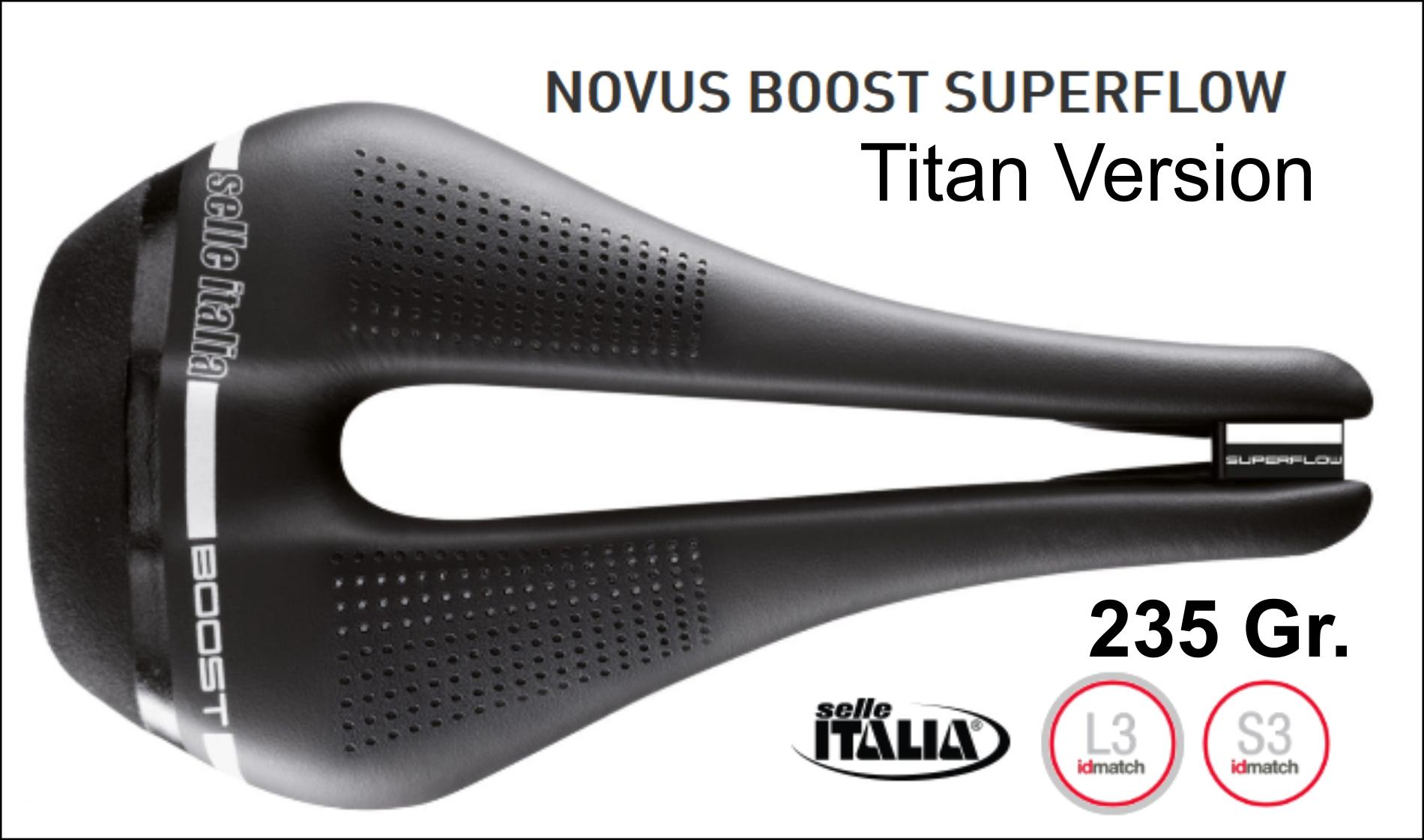 """Selle Italia Boost Novus Superflow TM - """"Titan Version"""""""